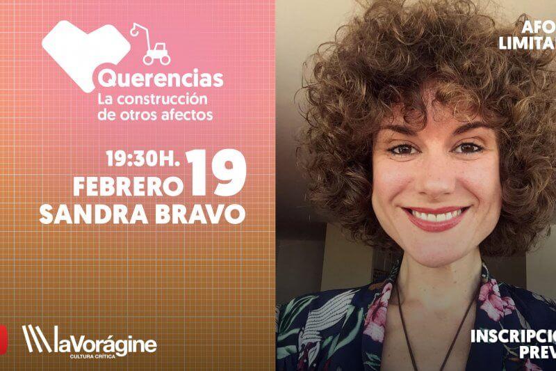 La Vorágine Sandra Bravo